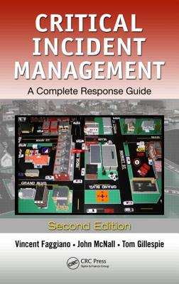 Critical Incident Management By Faggiano, Vincent/ Mcnall, John