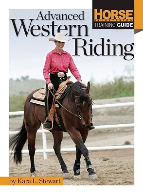 Advanced Western Riding By Stewart, Kara L.